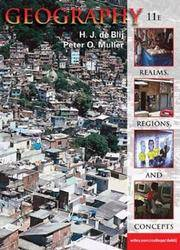 Geography: Realms, Regions and Concepts, 11th edition by PETER O. MULLER - Hardcover - 2003 - from Hizbooks and Biblio.com