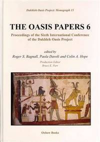 The Oasis papers 6; proceedings. (Dakhleh Oasis project; monograph; 15)