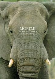 Moremi: Emozioni d'Africa / Africa Calling by  Marco (Photographer Giacomo Medici del Vascello) Faccio - Hardcover - 1996 - from Second Story Books and Biblio.com