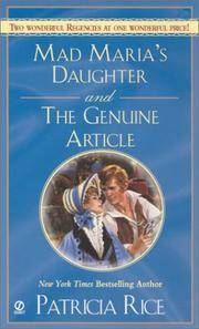 Mad Maria's Daughter and the Genuine Article (Signet Regency Romance)