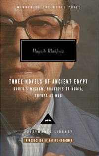 image of Three Novels of Ancient Egypt: Khufu's Wisdom, Rhadopis of Nubia, Thebes at War