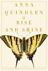 Rise and Shine : A Novel