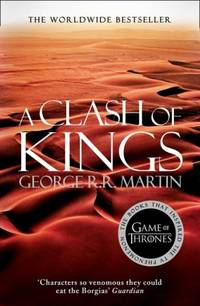 A Clash of Kings (A Song of Ice and Fire, Book 2) by  George R. R Martin - Paperback - 0 - 03/27/2014 - from Greener Books Ltd and Biblio.com