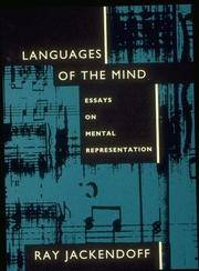 Languages of the Mind: Essays on Mental Representation