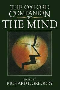 The Oxford Companion to the Mind (Revised edition)