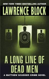 image of A Long Line of Dead Men (A Matthew Scudder Mystery)