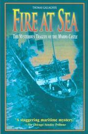 Fire at Sea: The Mysterious Tragedy of the Morro Castle