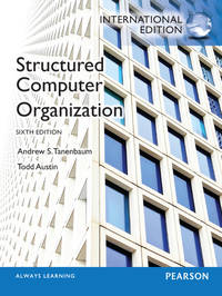 Structured Computer Organization. by Andrew S. Tanenbaum - Paperback - 2012-02-08 - from Books Express and Biblio.com
