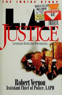 L. A. Justice Lessons from the Firestorm
