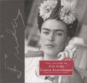 The Letters of Frida Kahlo: Cartas apasionadas by  Martha Zamora - Hardcover - from PACIFIC COAST BOOK SELLERS and Biblio.com