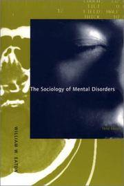 The Sociology of Mental Disorders: Third Edition
