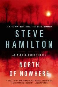 image of North of Nowhere: An Alex McKnight Novel (Alex McKnight Novels)