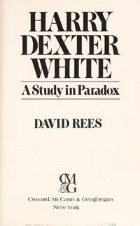 Harry Dexter White: A Study in Paradox