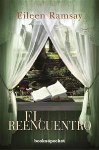 El reencuentro (Books4pocket Romantica) (Spanish Edition)