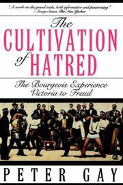 image of Cultivation Of Hatred (Bourgeois Experience: Victoria to Freud)