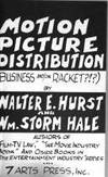 Motion Picture Distribution (business and/or racket?!?) (Entertainment industry series ; v. 10)