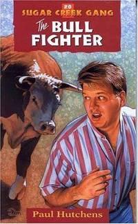 image of The Bull Fighter (Sugar Creek Gang Original Series)