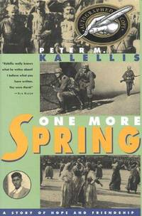 One More Spring : A Story of Hope and Friendship
