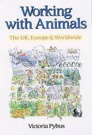 Working with Animals - the U.K, Europe and Worldwide