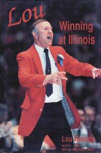 Lou: Winning at Illinois