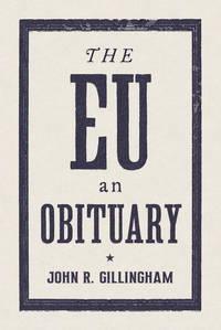 The E.U.: An Obituary