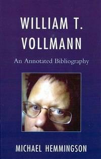 William T Vollmann