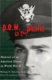 P.O.W. in the Pacific: Memoirs of an American Doctor in World War II (Urban Life and Urban...