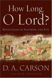 image of How Long, O Lord?: Reflections on Suffering and Evil