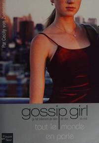 image of Gossip girl - num�ro 4 Tout le monde en parle (04) (French Edition)