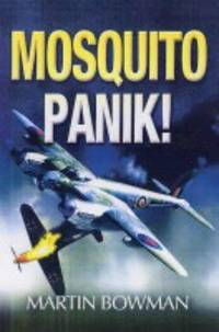 Mosquitopanik!  Mosquito fighters and fighter bomber operations in the  Second World War
