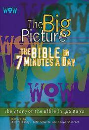 Wow--The Big Picture, The Bible in 7 Minutes a Day (New King James Version)