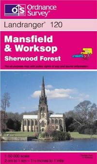 Mansfield and Worksop, Sherwood Forest (Landranger Maps) by Ordnance Survey - 3rd - 1999-09-01 - from Ergodebooks and Biblio.com