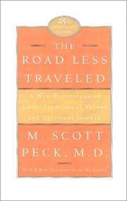The Road Less Traveled, 25th Anniversary Edition : A New Psychology of Love, Traditional Values,...