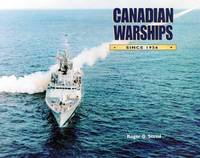 Canadian Warships Since 1956