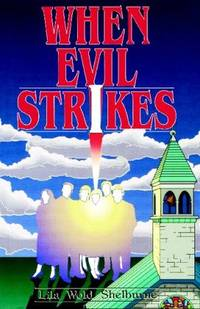 When Evil Strikes [Paperback]  by Shelbourne, Lila W
