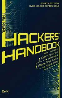 The Real Hackers Handbook by Dr.K