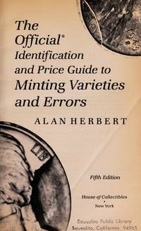 The Official Identification And Price Guide To Minting Varieties  And Errors