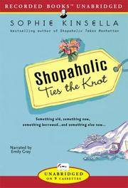 Shopaholic Ties the Knot by Sophie Kinsella - 2003-04 - from Ergodebooks and Biblio.co.uk