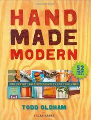 Handmade Modern: Mid-Century Inspired Projects for Your Home by  Todd Oldham - Paperback - 2005-04-12 - from paisan626 and Biblio.com