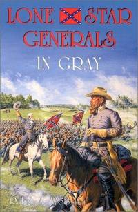 LONE STAR GENERALS IN GRAY