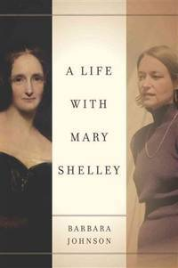 A Life with Mary Shelley (Meridian: Crossing Aesthetics)
