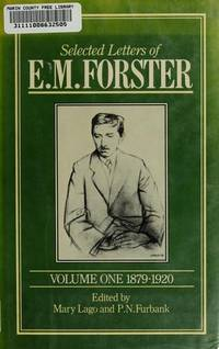 Selected Letters, Volume I: 1879-1920 (Selected Letters of E. M. Forster, 1879-1920) by E. M. Forster - Hardcover - 1983-11-01 - from Ergodebooks (SKU: DADAX0674798252)