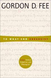 image of To What End Exegesis: Essays Textual, Exegetical, and Theological