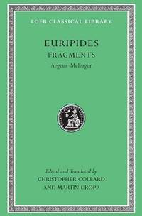 Euripides, VII, Fragments: Aegeus-Meleager by Euripides - Hardcover - from Better World Books Ltd (SKU: GRP117966444)