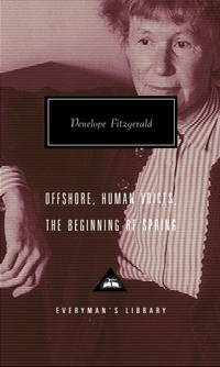 Offshore, Human Voices, The Beginning of Spring (Everyman's Library)