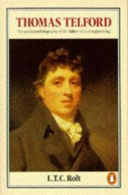 Thomas Telford by L.T.C. Rolt - Paperback - Reprint - 1985 - from Fireside Bookshop and Biblio.co.uk