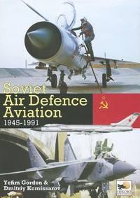 Soviet Air Defence Aviation: 1945-1991