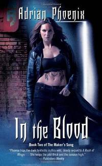 In the Blood: Book Two of the Maker's Song