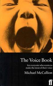 The Voice Book: For Actors, Public Speakers and Everyone Who Wants to Make the Most of Their Voice