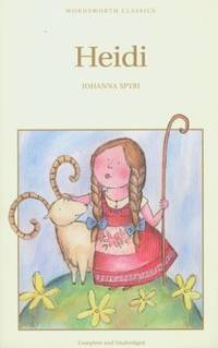 Heidi (Wordsworth Children's Classics)